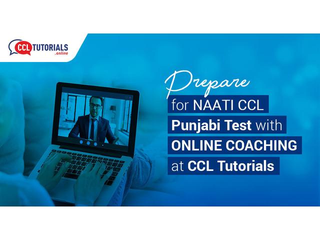 Prepare for NAATI CCL Punjabi Test with Online Coaching at CCL Tutorials - 1