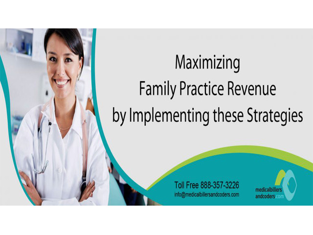 Maximizing Family Practice Revenue by Implementing These Strategies - 1