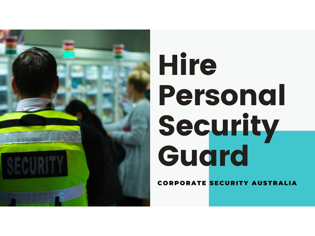 Get the Best Services of Personal Bodyguard in Sydney from Corporate Security Australia - 1