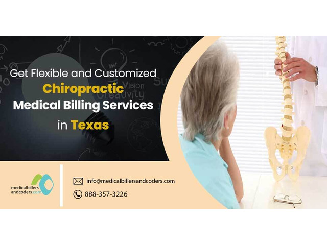 Get Flexible and Customized Chiropractic Medical Billing service in - Texas - 1