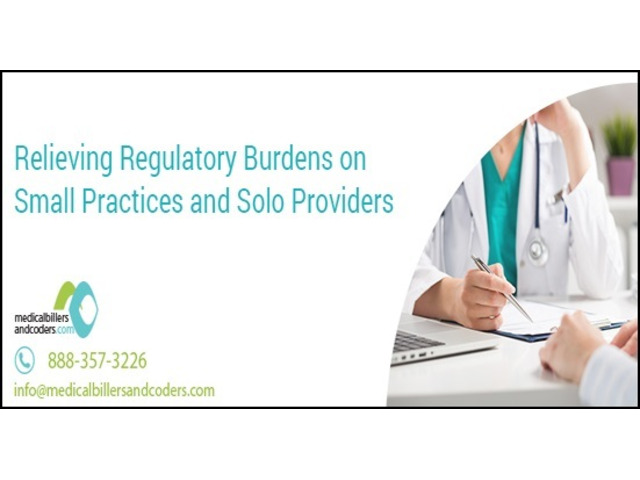 Relieving Regulatory Burdens on Small Practices and Solo Providers - 1