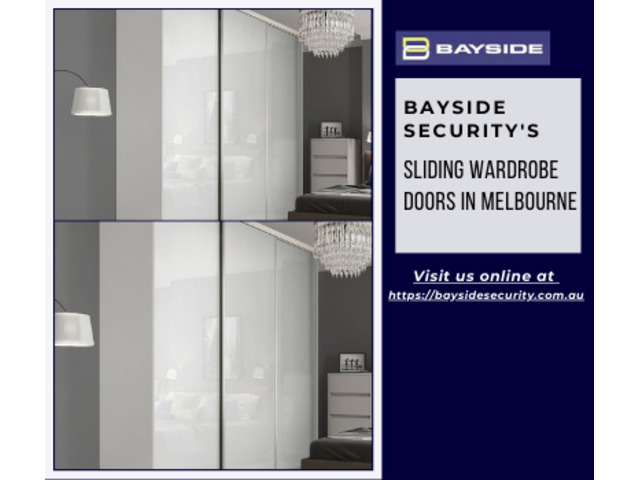 Sliding wardrobe doors in Melbourne and Geelong - Bayside Security - 1