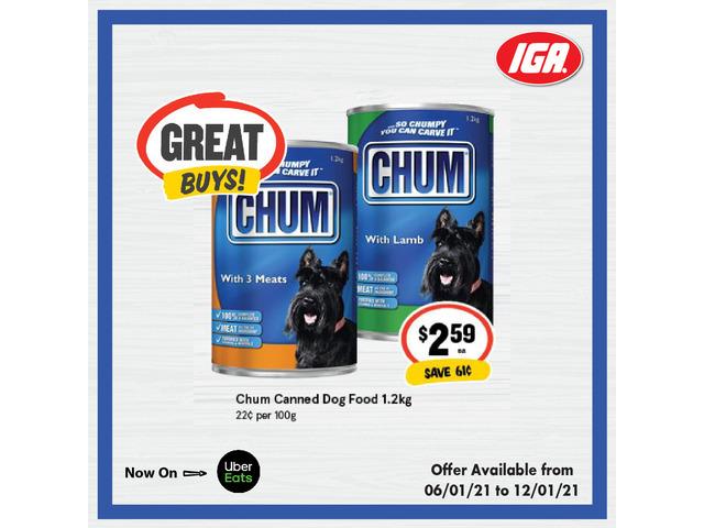 Chum Canned Dog at IGA Ravenswood - 1