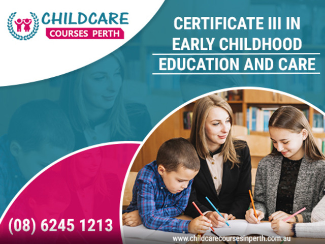 Make Your Career in Childcare by Certificate III in Childcare Course - 1