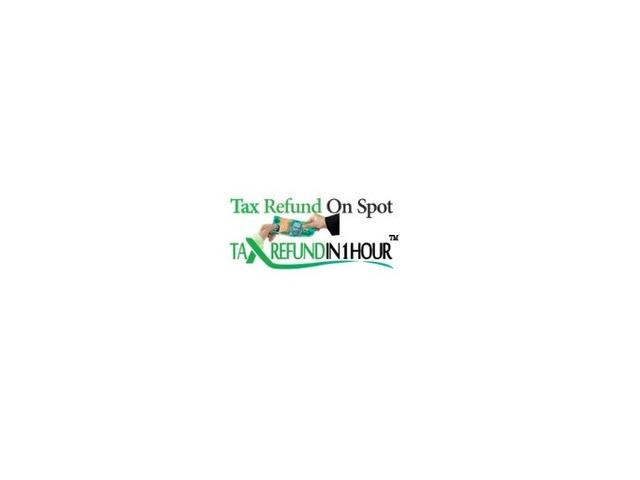 Tax refund in 1 Hour, 100% Online service - 1