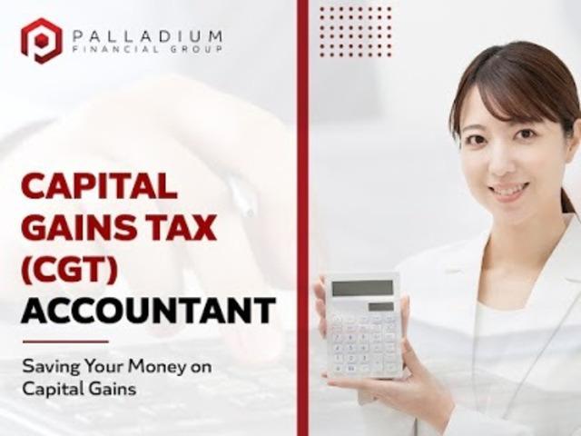 Capital Gain Tax Accountant Services - 1