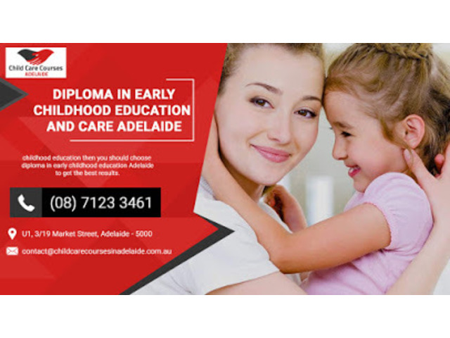 Diploma in Childcare Adelaide | Diploma of Early Childhood Education and Care Adelaide - 1