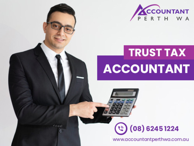 Hire A Trust Tax Return Accountant To Manage Your Accountant In Perth - 1