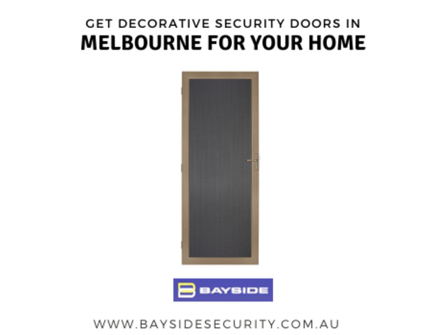Get decorative security doors in Melbourne for your home – Bayside Security - 1