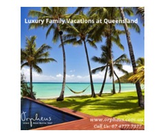 Luxury Family Vacations at Queensland