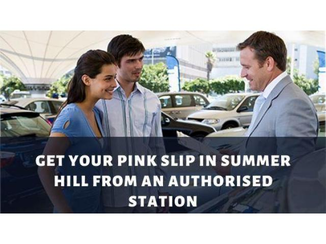 Get Your Pink Slip in Summer Hill from an Authorised Station - 1