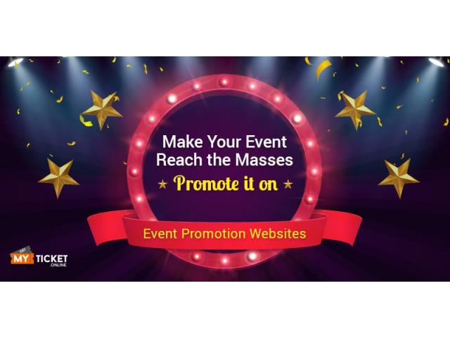 Make your event reach the masses. Promote it on Event promotion websites. - 1