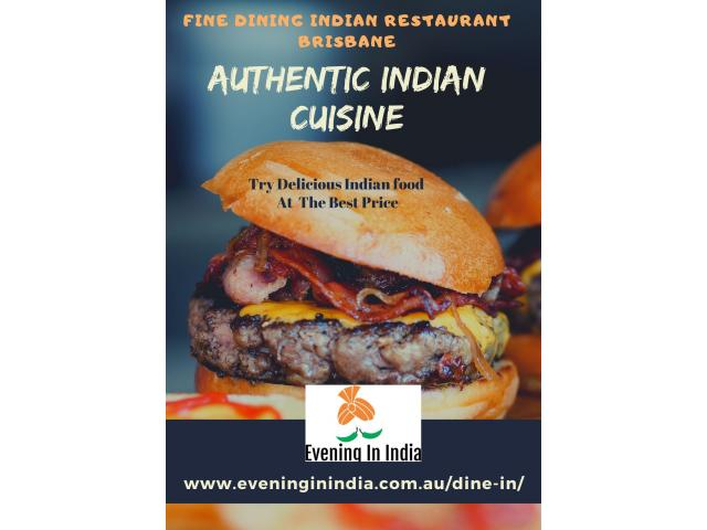 Dine-In Indian Restaurant Brisbane |  Real Indian Flavours  |  Evening In India - 7