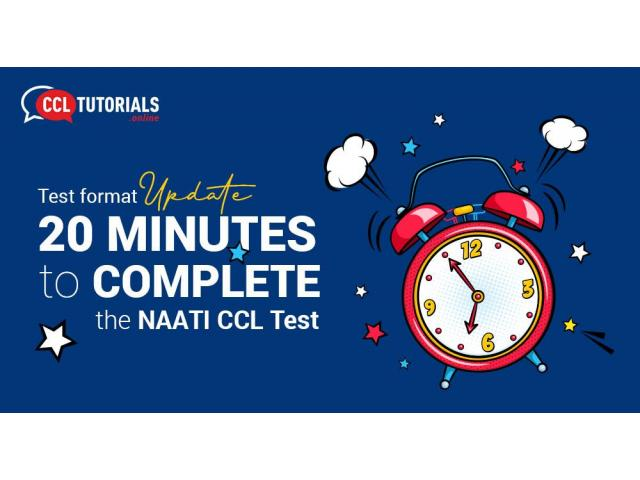 Test format update: 20 minutes to complete the NAATI CCL Test - 1