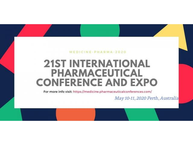 21st International Pharmaceutical Conference and Expo May 10-11, 2020 Perth, Australia - 3