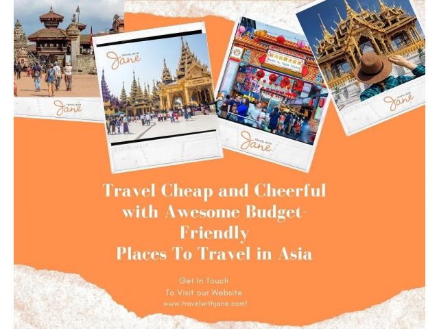 Cheapest Places In Asia To Travel | Travel With Jane - 1