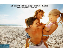 Island Holiday with kids