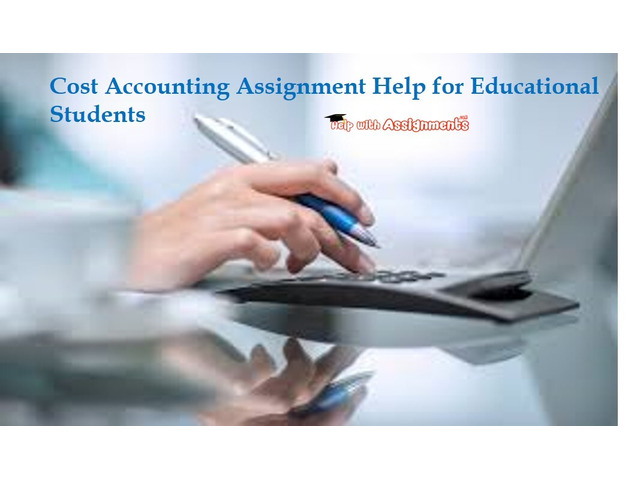 Cost Accounting Assignment Help for Educational Students - 1
